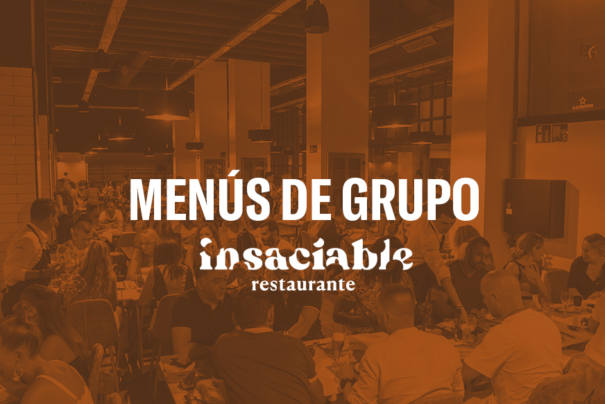 MENÚS DE GRUPO INSACIABLE EL PARKING